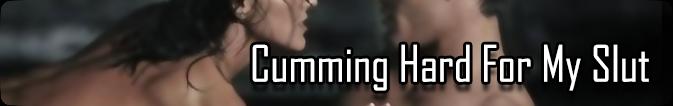 2014_CummingHardForMySlut